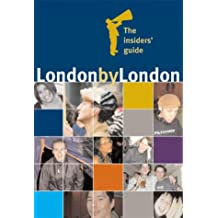 London by London: The Insiders' Guide