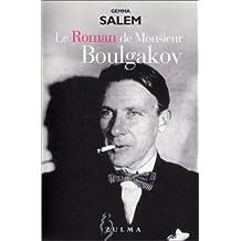 Roman de Monsieur Boulgakov (Le)