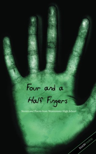 Four and a Half Fingers: poems and stories from  Westminster