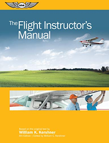 The Flight Instructor's Manual (The Flight Manuals Series) ()