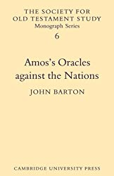 Amos's Oracles Against the Nations (Society for Old Testament Study Monographs)