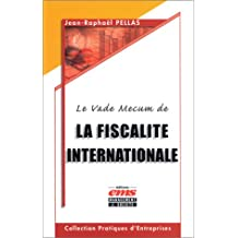 VADE MECUM DE LA FISCALITÉ INTERNATIONALE