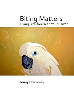 Biting matters living bite free with your parrot kindle edition biting matters living bite free with your parrot by drummey jenny fandeluxe Images