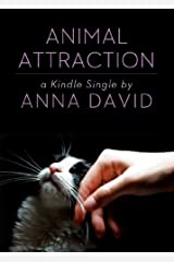 Animal Attraction (Kindle Single) Kindle Edition