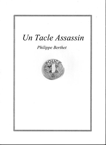 (un tacle assassin (French Edition))