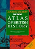 The Routledge Atlas of British History, Martin Gilbert, 0460861808