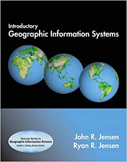 Introductory Geographic Information Systems: United States Edition (Prentice Hall Series in Geographic Information Science)