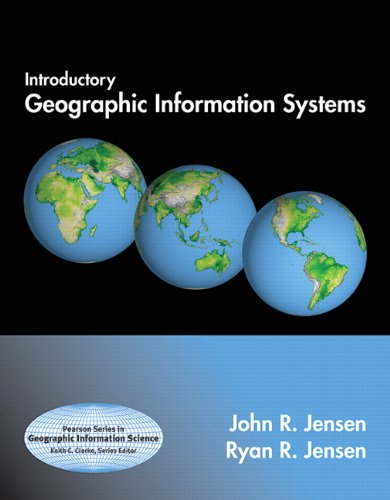 Introductory Geographic Information Systems (Pearson Series in Geographic Information Science)