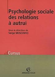 Psychologie sociale des relations à autrui