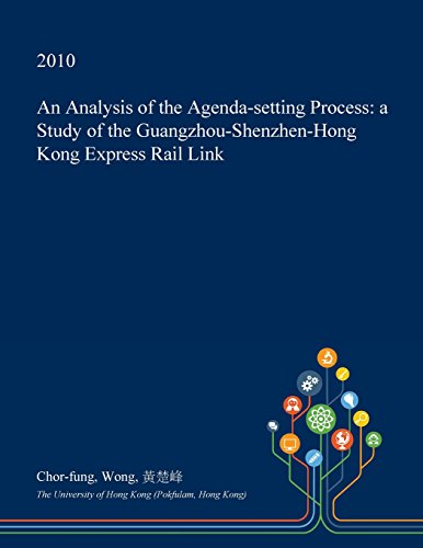 an-analysis-of-the-agenda-setting-process-a-study-of-the-guangzhou-shenzhen-hong-kong-express-rail-l