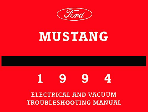 Ford Mustang Vacuum (1994 Ford Mustang Electrical Vacuum Troubleshooting Procedure Service Manual)