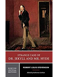 Strange Case of Dr. Jekyll and Mr. Hyde (Norton Critical Editions)