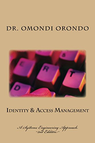 Download Identity & Access Management: A Systems Engineering Approach Pdf