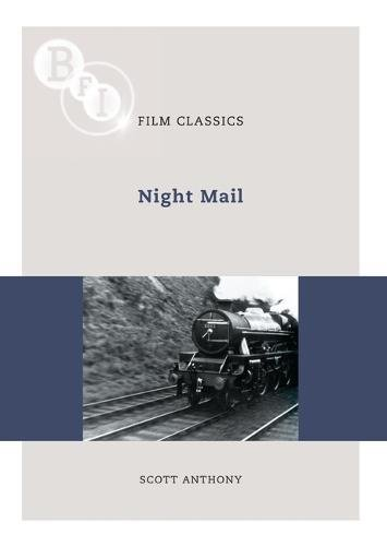 Night Mail (BFI Film Classics) ebook