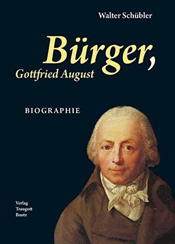 Bürger, Gottfried August BIOGRAPHIE