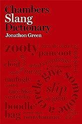 Chambers Slang Dictionary