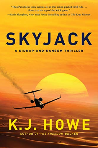 (Skyjack: a full-throttle hijacking thriller that never slows down (A Thea Paris Novel Book)