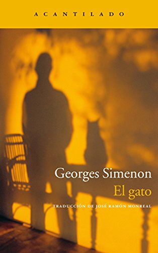 El gato (Narrativa del Acantilado nº 32) (Spanish Edition) by [Simenon