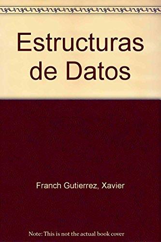 Estructuras de Datos por Franch Gutierrez, Xavier