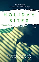 Holiday Bites (Volume Two): A Collection of Vampire Paranormal Romances