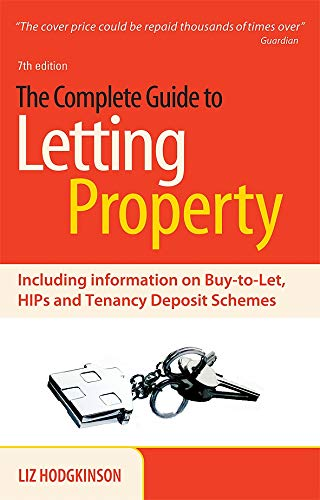 Read Online The Complete Guide to Letting Property: Including Information on Buy-to-let, HIPs and Tenancy Deposit Schemes pdf
