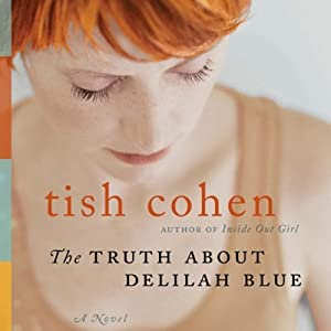 The Truth about Delilah Blue Audiobook