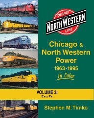 Chicago & North Western Power 1963-95 In Color Vol 3: E- and F-units pdf epub