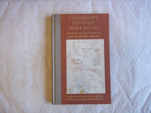 Leonardo's Kitchen Notebooks: Leonardo da Vinci's notes on cookery and table etiquette