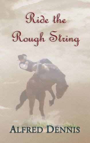Read Online Ride the Rough String PDF