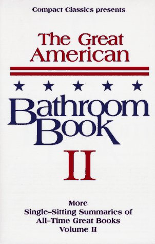2: The Great American Bathroom Book, Volume II: The Second Sitting