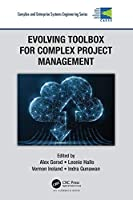 Evolving Toolbox for Complex Project Management Front Cover
