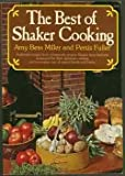 The Best of Shaker Cooking, Amy B. Miller and Persis Fuller, 0020098103