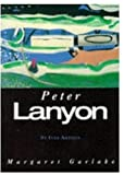 Front cover for the book St. Ives Artists: Peter Lanyon by Margaret Garlake