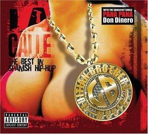 Calle 1: Best in Spanish Hip Hop (Best Hip Hop Artist In The World)
