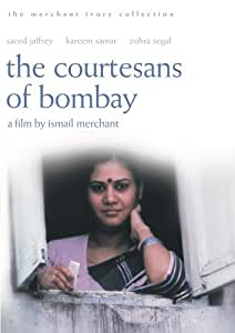 The Courtesans of Bombay / Street Musician of Bombay [The Merchant Ivory Collection]
