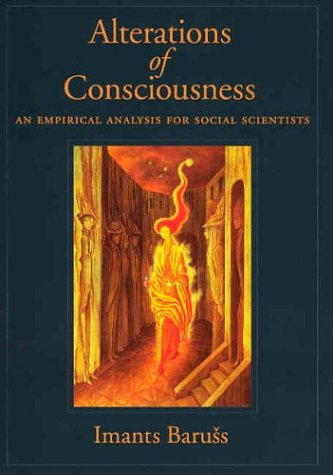 Alterations of Consciousness: An Empirical Analysis for Social Scientists PDF
