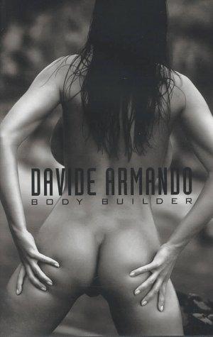 Davide Armando, Body Builder, Engl. ed.: Nudes