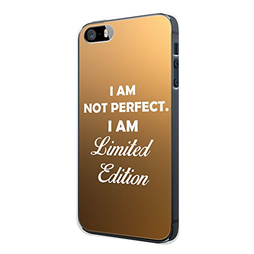 I Am Not Perfect. I Am Limited Edition iPhone 5 / 5S Hülle Cover Case Schale Spruch Motivation Zitat Fun