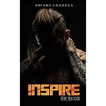 Inspire: volume único (Sentidos Livro 1)