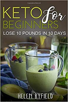 Descargar It Mejortorrent Keto For Beginners: Lose 10 Pounds In 10 Days Epub En Kindle