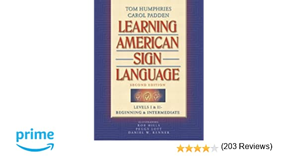 Amazon carol padden books biography blog audiobooks kindle learning american sign language levels i ii beginning intermediate 2nd edition fandeluxe Choice Image