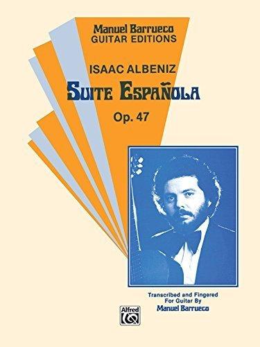Suite Espanola, op.47(Barrueco)