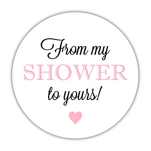 (40 from My Shower to Yours Stickers, 2 inches - Baby Shower soap Labels - Bridal Shower Sugar Scrubs)