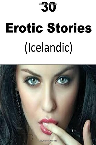 Download 30  Erotic Stories (Icelandic) (Icelandic Edition) pdf epub