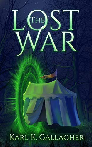 The Lost War by [Gallagher, Karl K.]