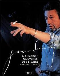 Mauvaises nouvelles des étoiles : Chansons et Photos par Gainsbourg