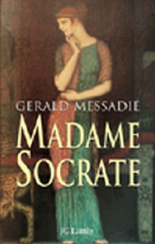 Madame Socrate Romans Historiques French Edition