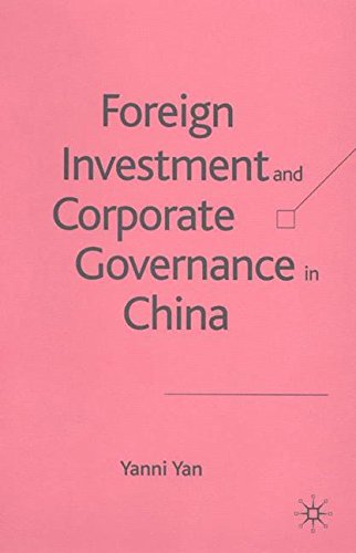 Foreign Investment and Corporate Governance in China