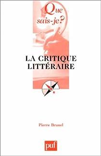 La critique littéraire par Brunel