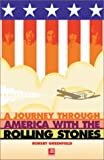 Journey Through America With The Rolling Stones